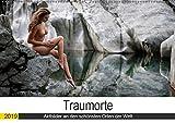 Traumorte (Wandkalender 2019 DIN A2 quer): Aktaufnahmen an den schönsten Orten...