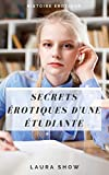 Les Secrets érotiques d'une étudiante: Histoire érotique, très Hot (French...