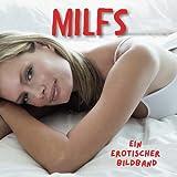 MILFS: Ein erotischer Bildband