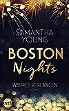 Boston Nights - Wahres Verlangen: Liebesroman