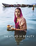 The Atlas of Beauty: Women of the World in 500 Portraits (English Edition)