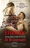 Erotische Sexgeschichten ab 18 unzensiert: Erotik Kurzgeschichten für Frauen