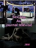 Sex-toy au journal télévisé (French Edition)